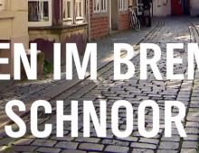 die nordstory – Leben im Bremer Schnoor